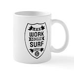 Less work more Surf Mugs