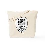 Less work more Surf Tote Bag