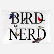 Bird Nerd Pillow Case
