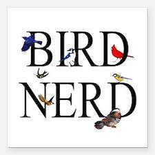 """Bird Nerd Square Car Magnet 3"""" x 3"""""""