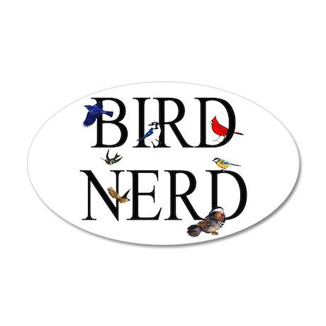 Bird Nerd 35x21 Oval Wall Decal