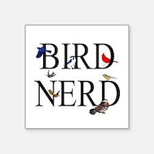 """Bird Nerd Square Sticker 3"""" x 3"""""""