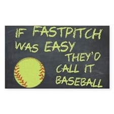Chalkboard If Fastpitch Was Easy Decal