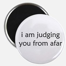 Judging From Afar Magnets