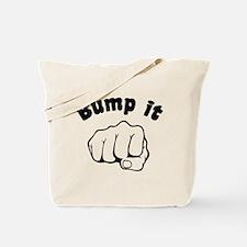 Fist Bump It Tote Bag
