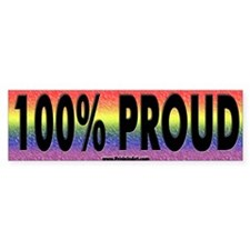 100% Proud Bumper Bumper Sticker