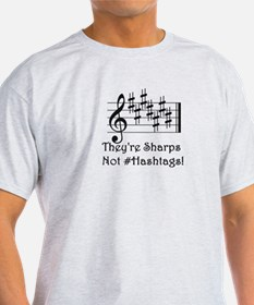Sharps Not #Hashtags T-Shirt
