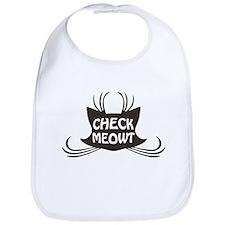 Check Meowt Kitty Cat Meow Bib