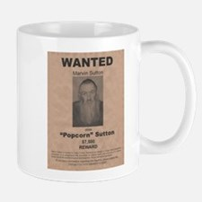 Popcorn Sutton Wanted Poster by McMinnie Mugs