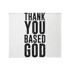 Thank You Based God Throw Blanket