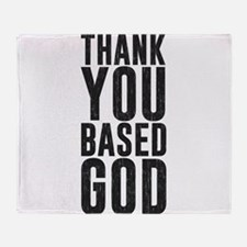 Thank You Based God Throw Blanket