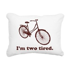 Im Two Tired Too Tired Sleepy Bicycle Rectangular