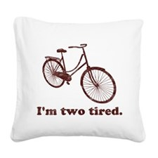 Im Two Tired Too Tired Sleepy Bicycle Square Canva