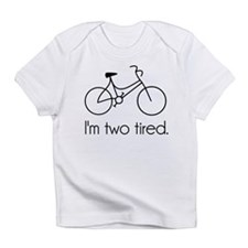 Im Two Tired Too Tired Sleepy Bicycle Infant T-Shi