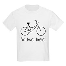 Im Two Tired Too Tired Sleepy Bicycle T-Shirt