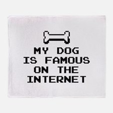 My Dog Is Famous On The Internet Stadium Blanket