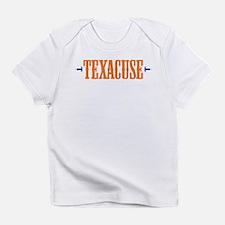 TEXACUSE Infant T-Shirt