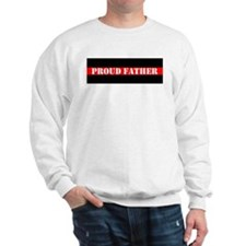 Fire and Rescue Proud Father Sweatshirt