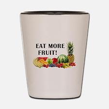 Eat More Fruit Shot Glass