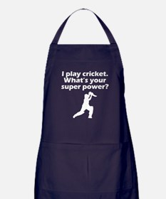 I Play Cricket Whats Your Super Power Apron (dark)