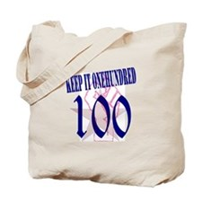 Keep It 100 Tote Bag