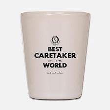 Best in the World Best Caretaker Shot Glass