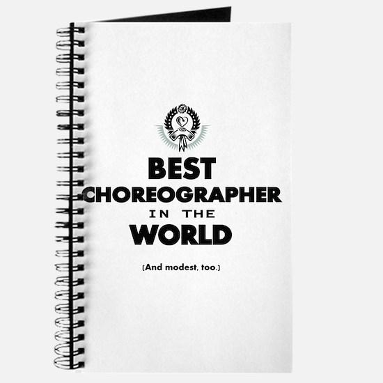 Best in the World Best Choreographer Journal