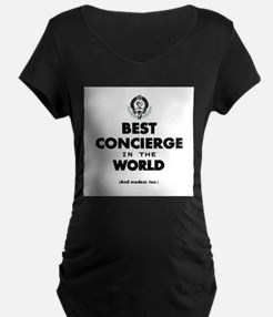 Best in the World Best Concierge Maternity T-Shirt