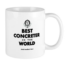 Best in the World Best Concreter Mugs