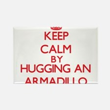 Keep calm by hugging an Armadillo Magnets