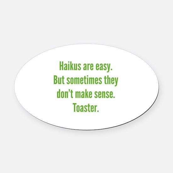 Haikus Are Easy Oval Car Magnet
