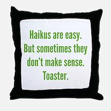 Haikus Are Easy Throw Pillow
