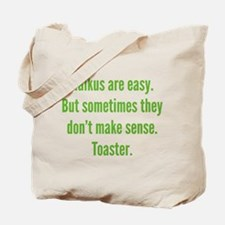 Haikus Are Easy Tote Bag