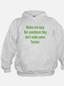 Haikus Are Easy Hoodie