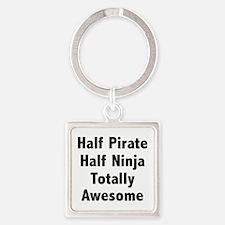 Half Pirate Half Ninja Totally Awesome Square Keyc