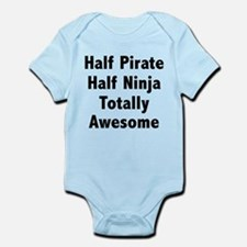 Half Pirate Half Ninja Totally Awesome Infant Body