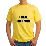 I hate everyone Mens Yellow T-shirts