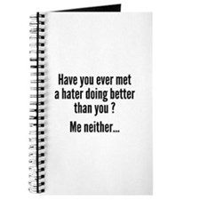 Have You Ever Met A Hater Journal