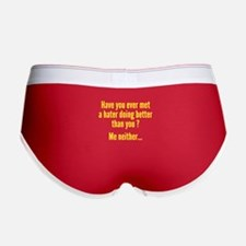 Have You Ever Met A Hater Women's Boy Brief