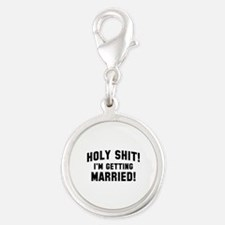 Holy Shit! I'm Getting Married! Silver Round Charm
