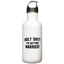 Holy Shit! I'm Getting Married! Sports Water Bottle