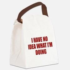 I Have No Idea What I'm Doing Canvas Lunch Bag