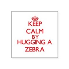 Keep calm by hugging a Zebra Sticker