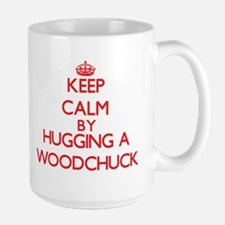Keep calm by hugging a Woodchuck Mugs