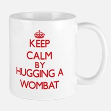 Keep calm by hugging a Wombat Mugs