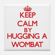 Keep calm by hugging a Wombat Tile Coaster