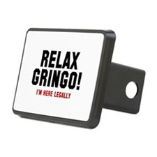 Relax Gringo! I'm Here Legally Hitch Cover