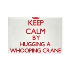 Keep calm by hugging a Whooping Crane Magnets
