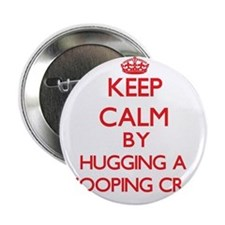 """Keep calm by hugging a Whooping Crane 2.25"""" Button"""
