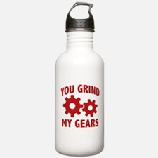 You Grind My Gears Water Bottle